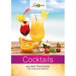 Cocktails aus dem Thermomix: mit und ohne Alkohol