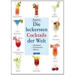 Rezeptbuch – die leckersten Cocktails der Welt. Kostenloser Versand